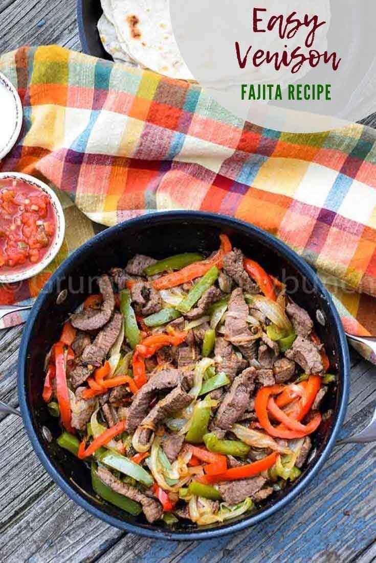 Easy Venison Fajitas #venison #steak #venisonrecipe #wildgame