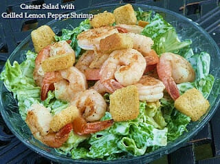 Caesar Salad with Grilled Lemon Pepper Shrimp