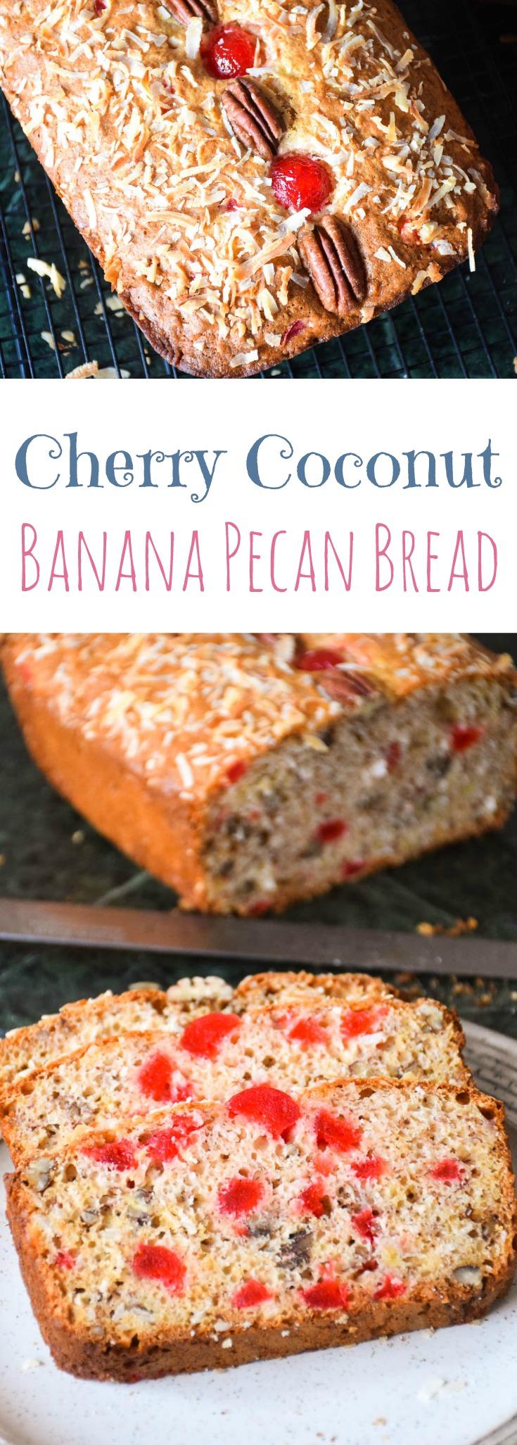 Cherry Coconut Banana Pecan Bread