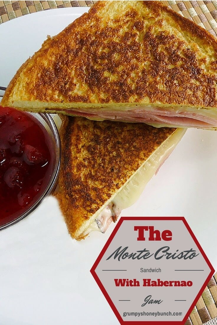 The Monte Cristo with Strawberry Habanero Jam