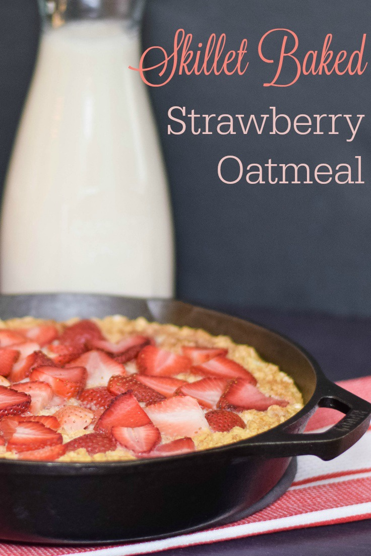 Skillet Baked Strawberry Oatmeal