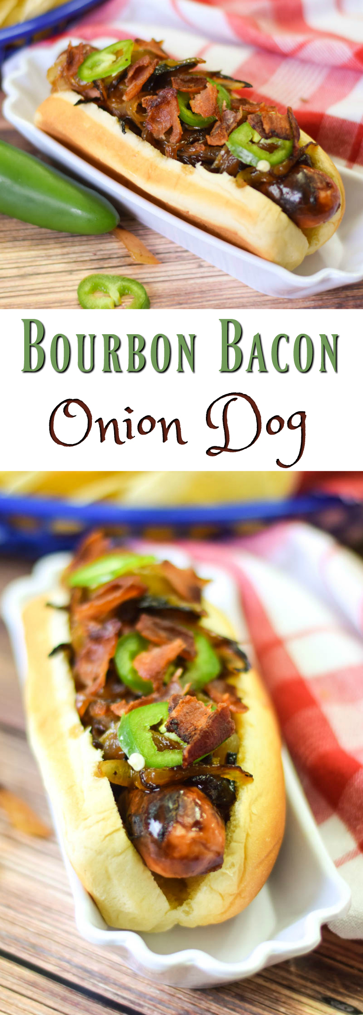 Bourbon Bacon Onion Dog