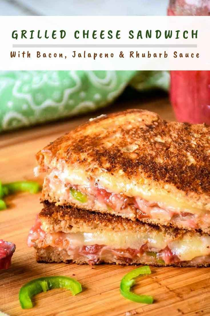 Grilled Cheese Sandwich with Jalapeno, Bacon, and Rhubarb Sauce #grilledcheese #grilled #cheese #bacon #sandwich #jalapeno #rhubarb
