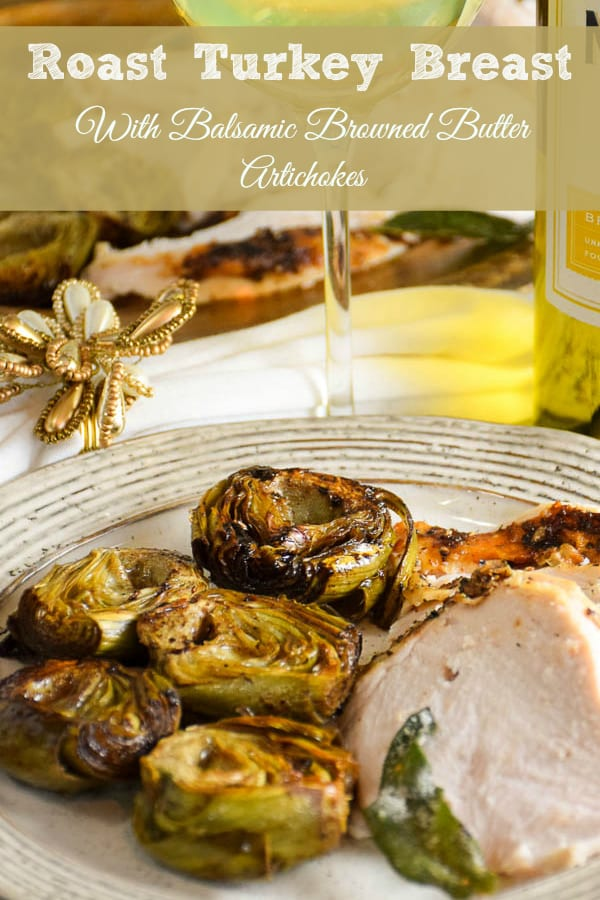 Roasted Turkey with Browned Butter Braised Artichokes-Pinterest