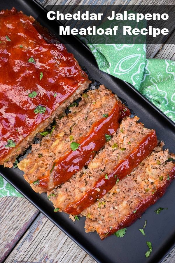 Cheddar Jalapeno Meatloaf Recipe #meatloaf #cheddar #jalapeno #comfortfood