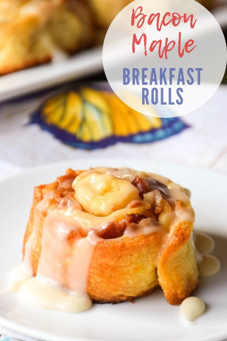 Bacon Maple Breakfast Rolls #bacom #breakfast #pastry