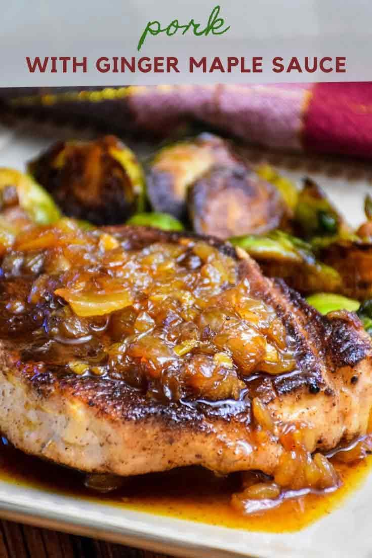 Pork with Ginger Maple Sauce #pork #ginger #maple #sauce #porkrecipe